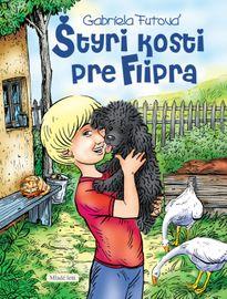 Štyri kosti pre Flipra - 2. vydanie - Futová Gabriela