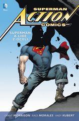 Superman Action Comics 1 - Superman a li - Grant Morrison, Morales Rags