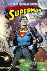 Superman - Utajený počátek - Johns Geoff