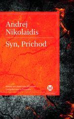 Syn, Príchod - Andrej Nikolaidis