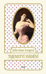 Tajemství svádění - Julie Anne Longová