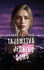 Tajomstvá jedného domu - Zuzana Šulajová