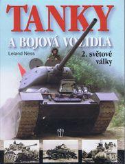 Tanky a bojová vozidla 2. světové války - Ness Leland