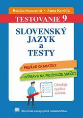 Testovanie 9 - Slovenský jazyk a testy - Anna Kročitá, Renáta Somorová