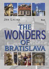 The Wonders of Bratislava - Lacika Ján