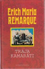 Traja kamaráti, nové vydanie - Erich Maria Remarque