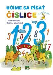 Učíme sa písať číslice - Táňa Pastorková