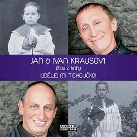 Udělej mi tichoučko! - CD - Jan & Ivan Kraus