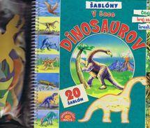 V čase dinosaurov + 20 šablón - 2. vydan - autor neuvedený