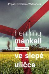 Ve slepé uličce (Případy komisaře Wallandera) - Henning Mankell
