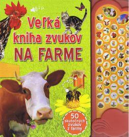 Veľká kniha zvukov na farme