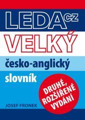 Velký česko-anglický slovník - 2. vydání - Josef Fronek