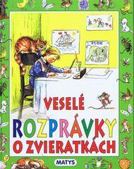 Veselé rozprávky o zvieratkách - autor neuvedený