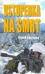 Vstupenka na smrt - Frank Fairlane