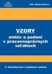 Vzory zmlúv a podaní v pracovnoprávnych vzťahoch od 1. februára 2018 - Milada Illášová