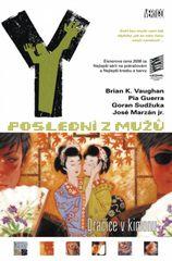 Y: Poslední z mužů 8 – Dračice v kimonu - Brian K. Vaughan, Pia Guerra, José Morzan.
