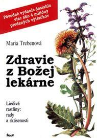 Zdravie z Božej lekárne, 5. vydanie - Trebenová Maria