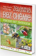 Zelenina bez chémie - Ivan Hričovský, Zoltán Tamášek