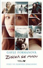 Zůstaň se mnou - 2. vydání - Gayle Formanová