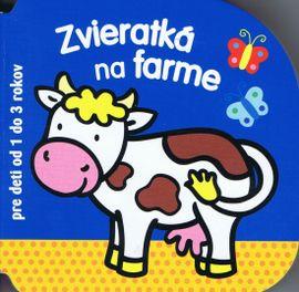 Zvieratká na farme - pre deti od 1 do 3 rokov