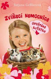 Zvířecí nemocnice - Opuštěná koťátka - Tatjana Gesler