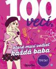 100 vecí, ktoré musí vedieť každá baba - Karla S. Sommerová