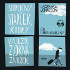 Storočný starček, ktorý vyliezol z okna a zmizol - KNP - Jonasson Jonas