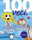 100 vecí, ktoré musí vedieť každý chalan - Philip Kiefer