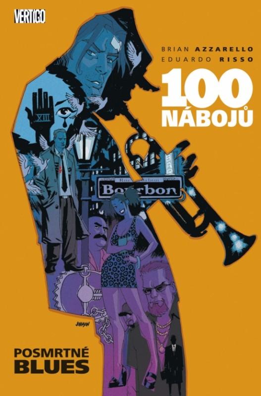 Obrázok 100 nábojů 8 - Posmrtné blues - Brian Azzarello, Eduardo Risso.