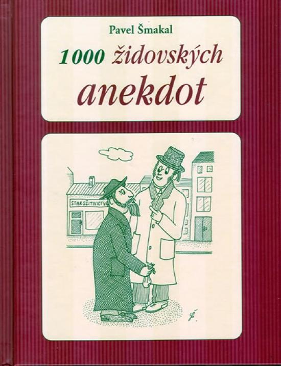 1000 židovských anekdot - 2. vydání - Pavel Šmakal