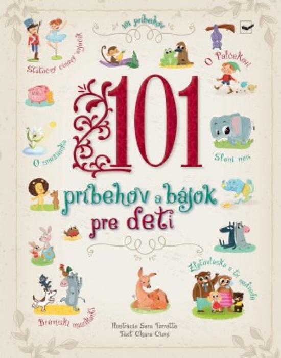 101 príbehov a bájok pre deti - Kolektív autorov