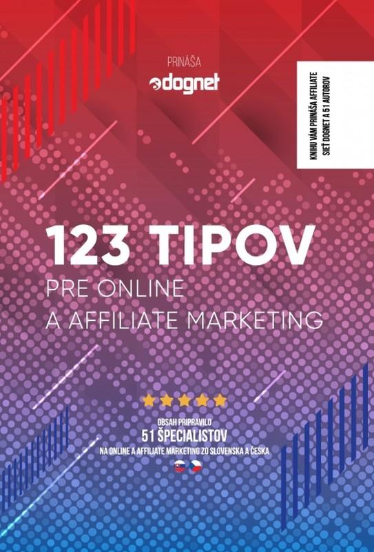 123 tipov pre online a affiliate marketing - Kolektív autorov