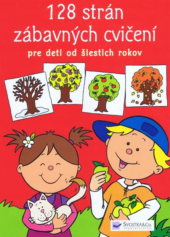 128 strán zábavných cvičení pre deti od 6 rokov