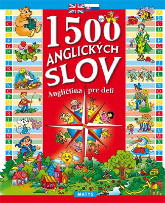 1500 anglických slov - Angličtina pre deti, 3. vydanie