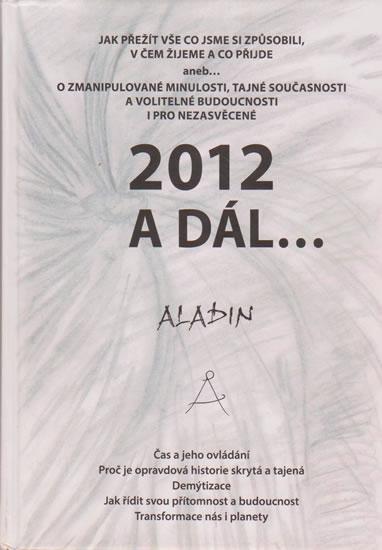 2012 a dál... - Aladin Zbyněk Kostrhun