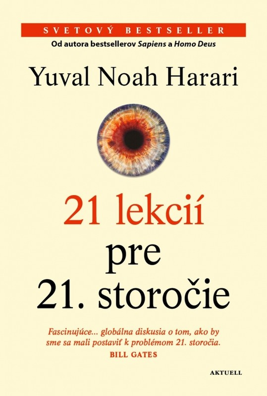 21 lekcií pre 21. storočie - Yuval Harari Noah