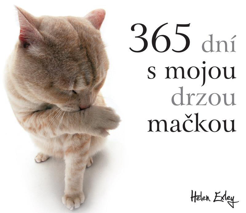 365 dní s mojou drzou mačkou - Helen Exley