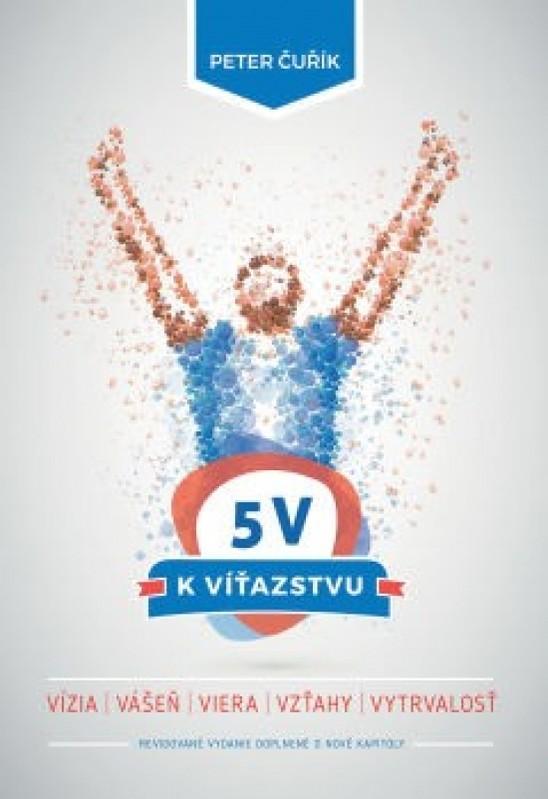 5 V k víťazstvu - Peter Čuřík