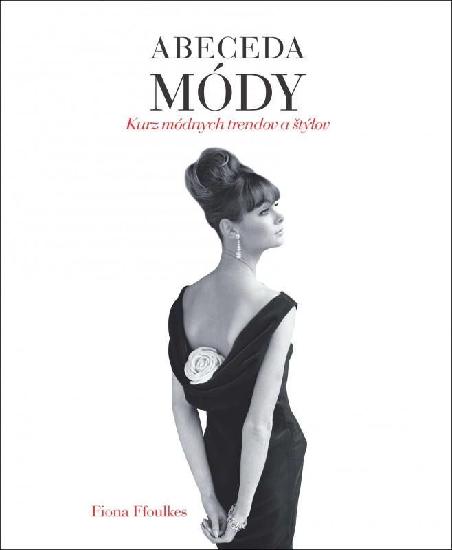 Abeceda módy - Fiona Ffoulkes