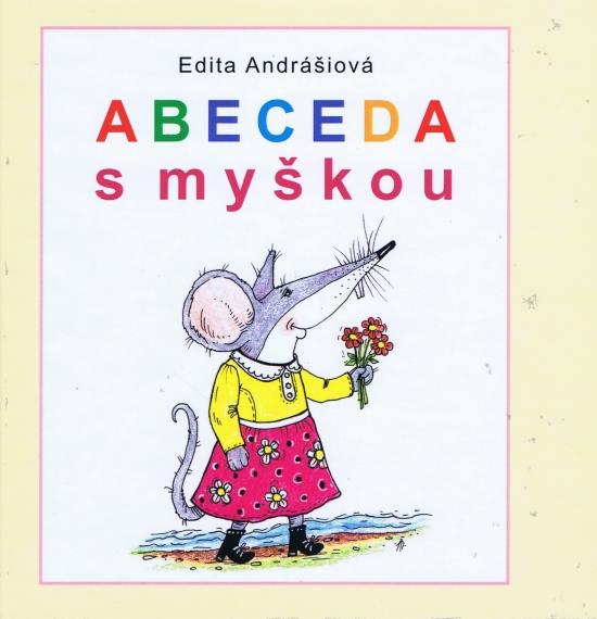 Abeceda s myškou - Edita Andrášiová