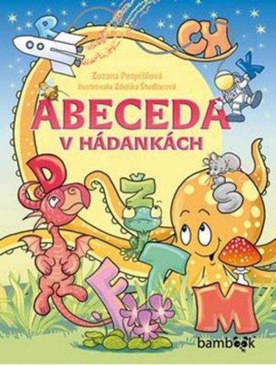 Abeceda v hádankách - Zuzana Pospíšilová