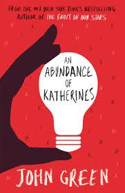 Abundance of Katherines - John Green