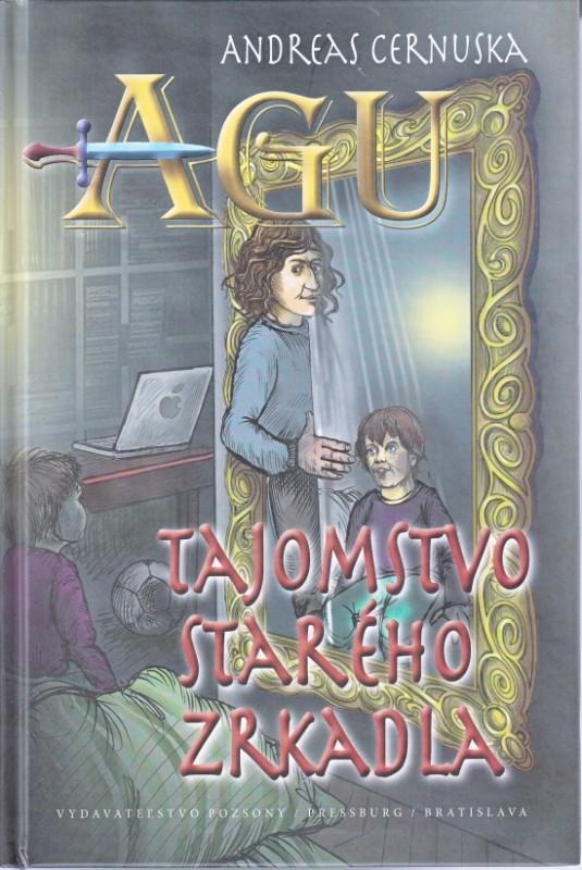 AGU Tajomstvo starého zrkadla - Andreas Cernuska