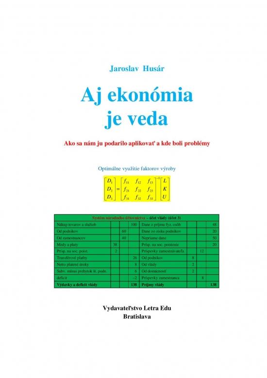 Aj ekonómia je veda - Jaroslav Husár