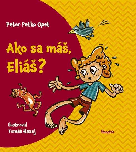 "Ako sa máš, Eliáš? - Peter ""Petko"" Opet"