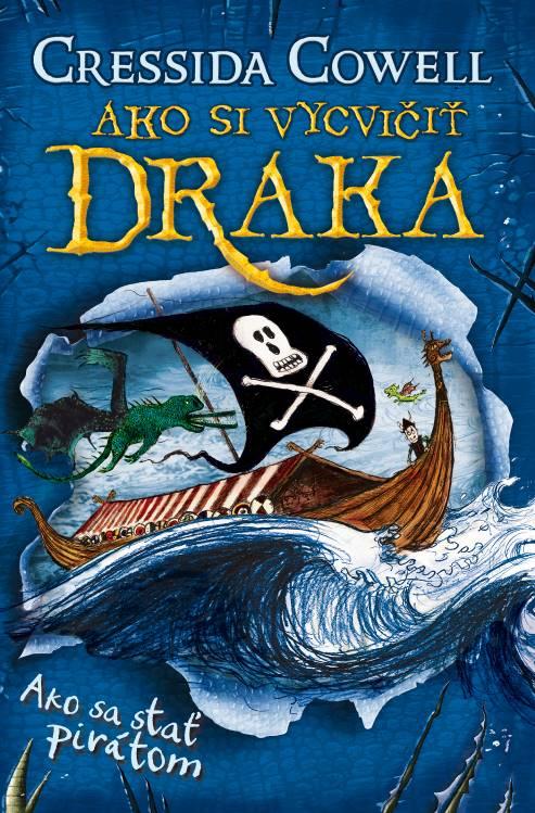 Ako sa stať pirátom (Ako si vycvičiť draka 2) - Cressida Cowell