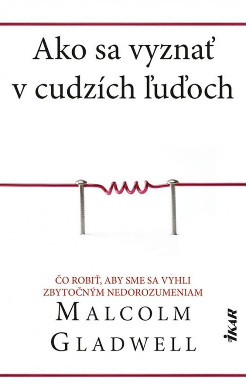 Ako sa vyznať v cudzích ľuďoch - Malcolm Gladwell