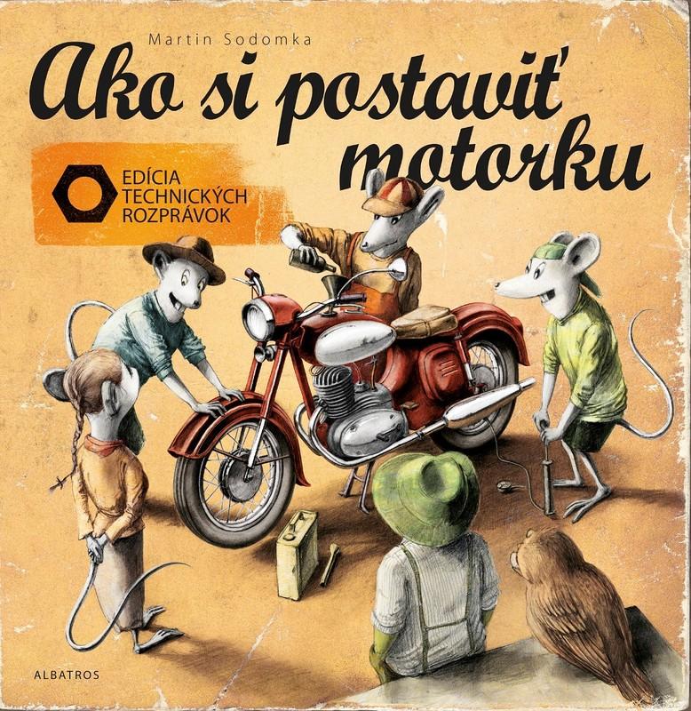 Ako si postaviť motorku - Martin Sodomka