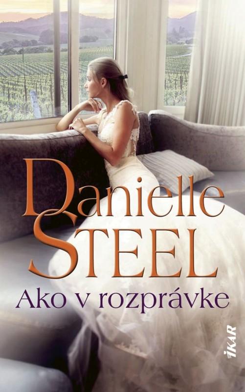 Ako v rozprávke - Danielle Steelová