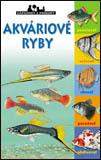 Akváriové ryby - zápisníky prírody - Patrick Louisy